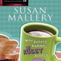 Mallery, Susan: Wer zuerst kommt, küsst zuerst    -Band 1  The Titans
