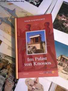 Kazantzakis, Nikos Im Palast von Knossos 978-3-99021-018-5 Verlag der Griechenland Zeitung