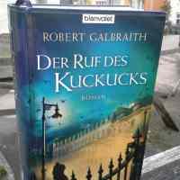 Galbraith, Robert – Der Ruf des Kuckucks   (Ermittler Comoran Strike Teil 1)