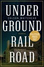 Whitehead, Colson Underground Railroad 9783446256552 Hanser